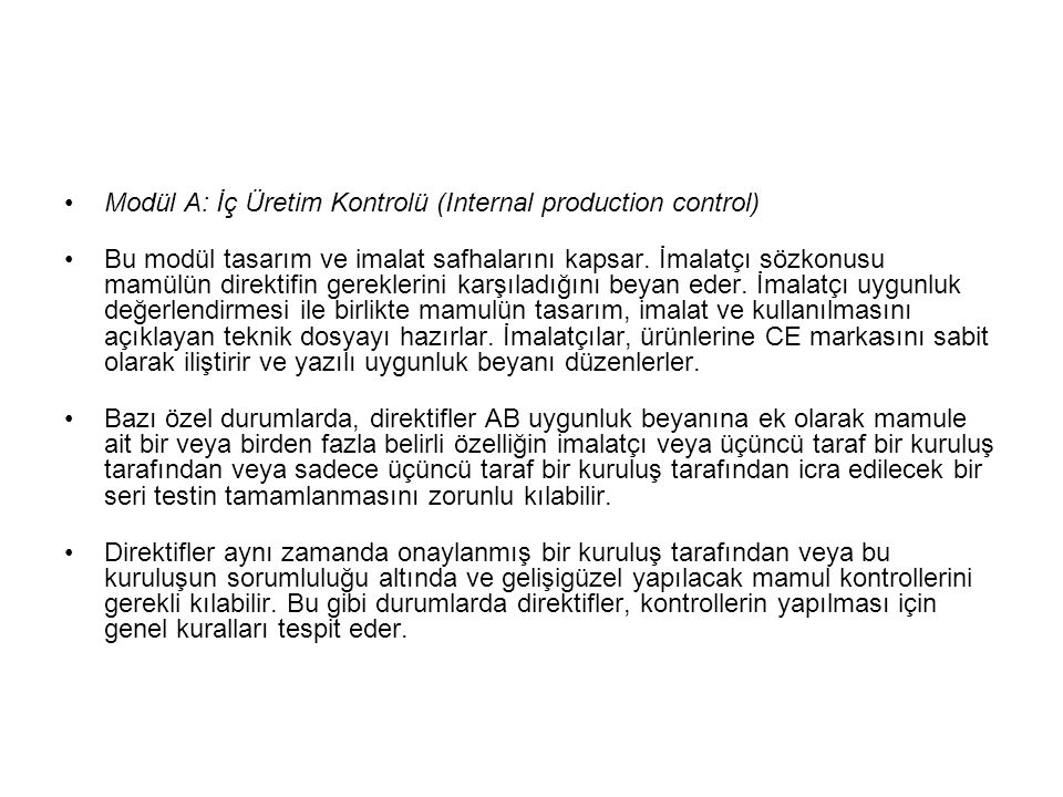 Modül A: İç Üretim Kontrolü (Internal production control)