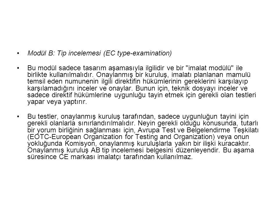 Modül B: Tip incelemesi (EC type-examination)