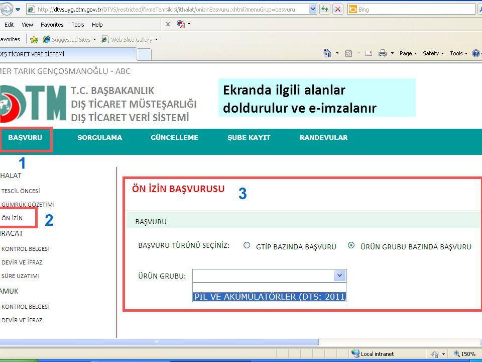 Ekranda ilgili alanlar doldurulur ve e-imzalanır