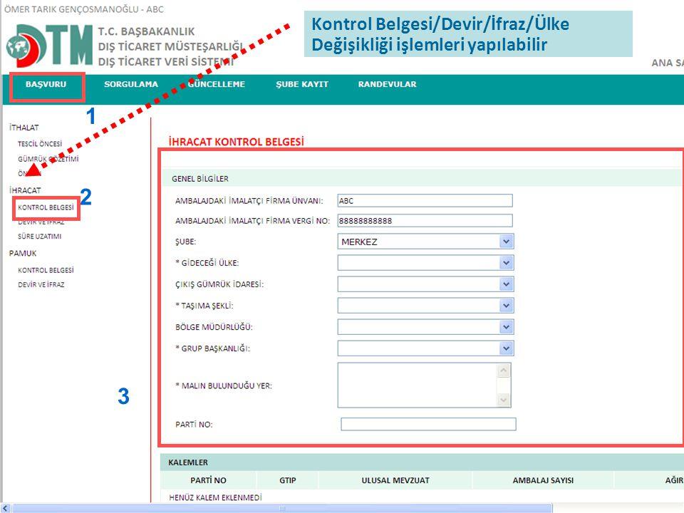 Kontrol Belgesi/Devir/İfraz/Ülke Değişikliği işlemleri yapılabilir