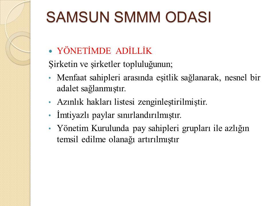 SAMSUN SMMM ODASI YÖNETİMDE ADİLLİK