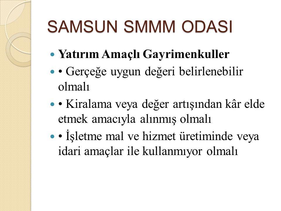 SAMSUN SMMM ODASI Yatırım Amaçlı Gayrimenkuller