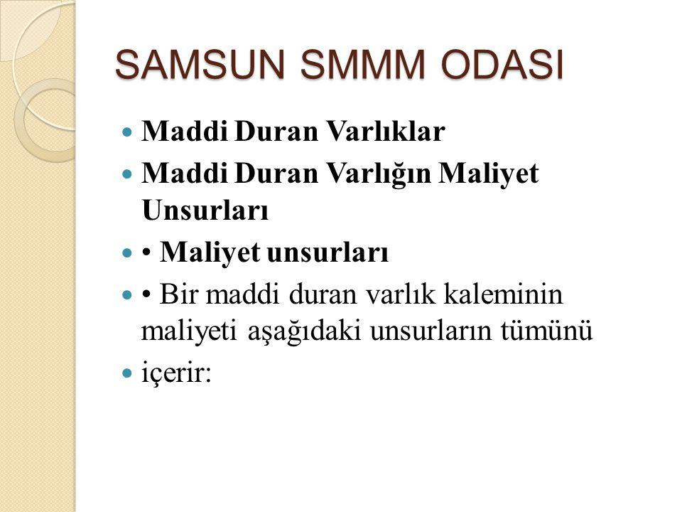 SAMSUN SMMM ODASI Maddi Duran Varlıklar