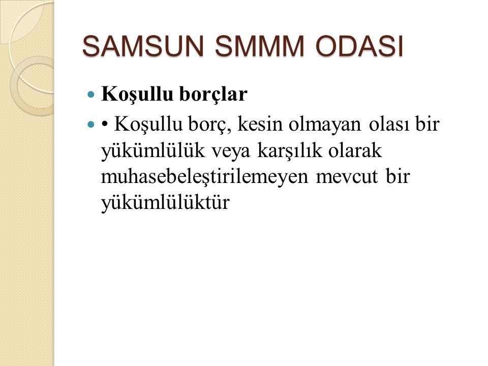 SAMSUN SMMM ODASI Koşullu borçlar
