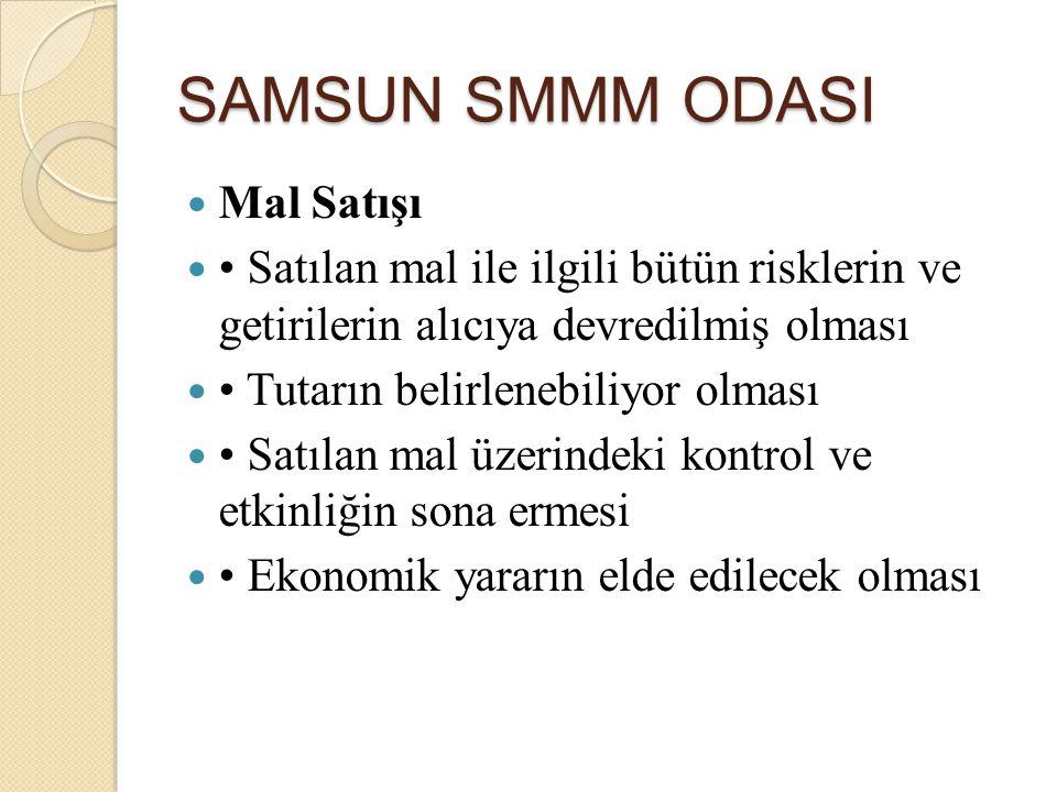 SAMSUN SMMM ODASI Mal Satışı