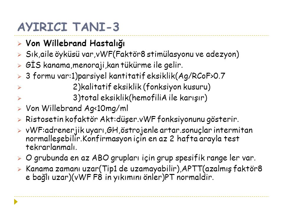 AYIRICI TANI-3 Von Willebrand Hastalığı