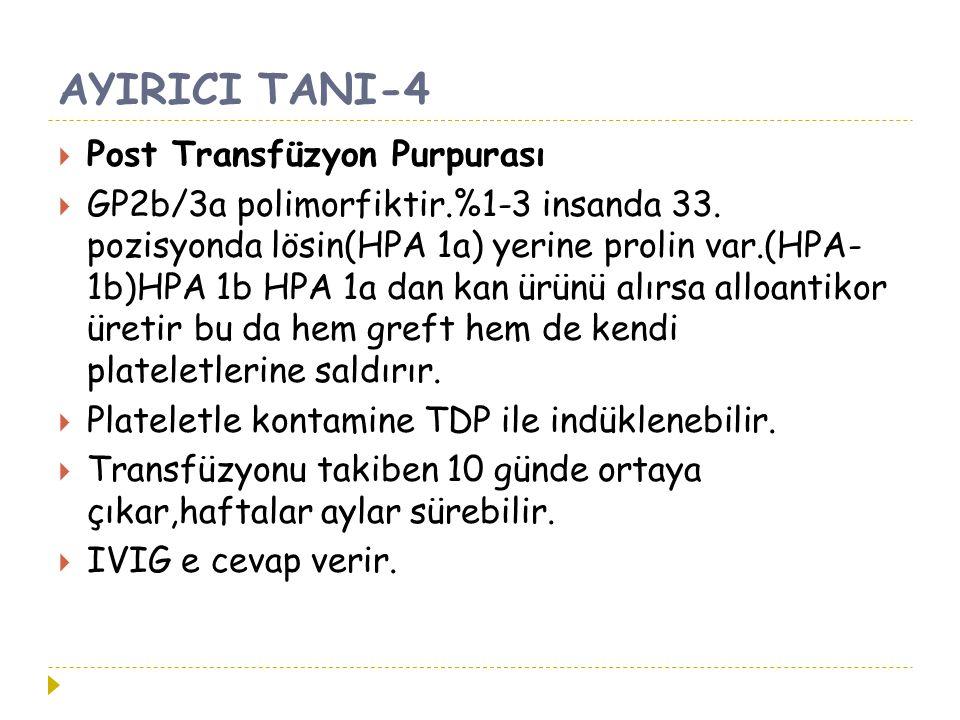 AYIRICI TANI-4 Post Transfüzyon Purpurası