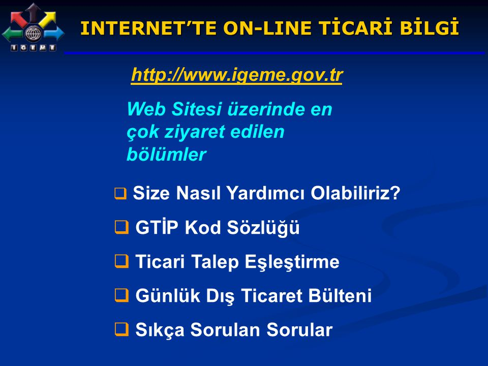 INTERNET'TE ON-LINE TİCARİ BİLGİ