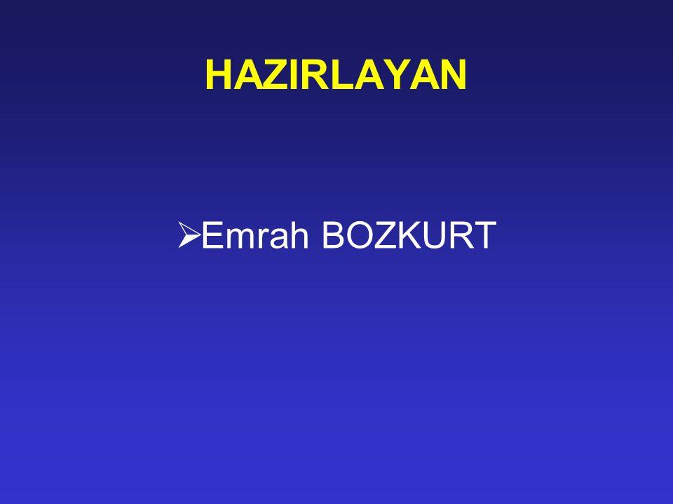 HAZIRLAYAN Emrah BOZKURT