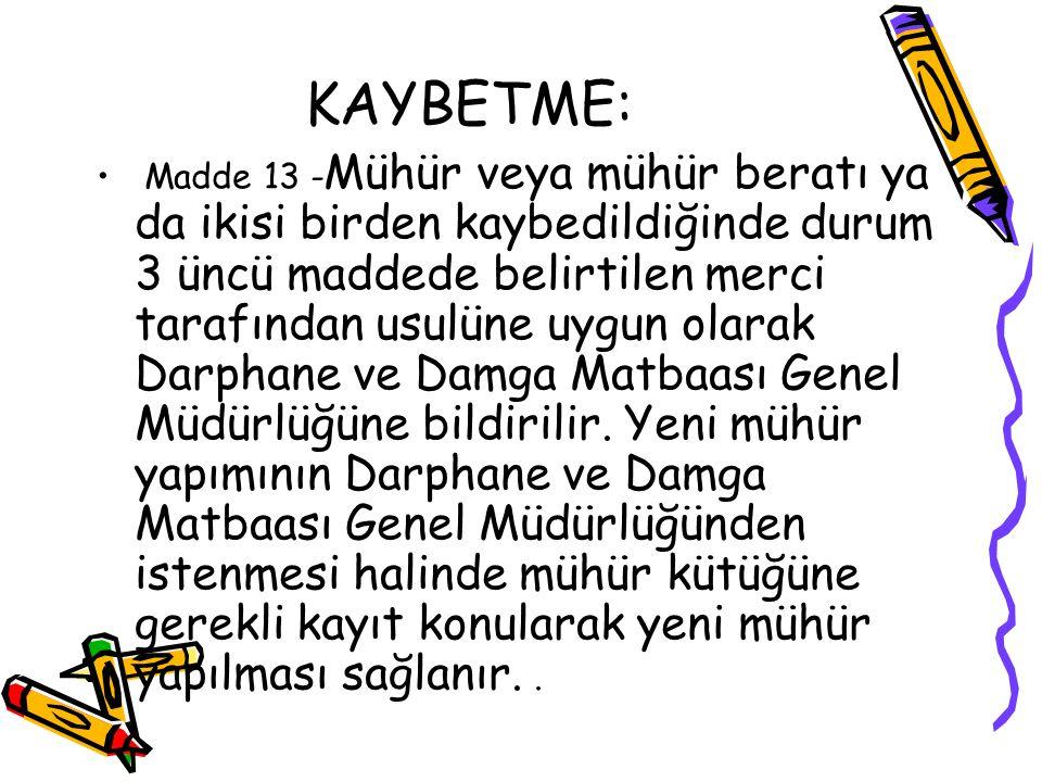 KAYBETME: