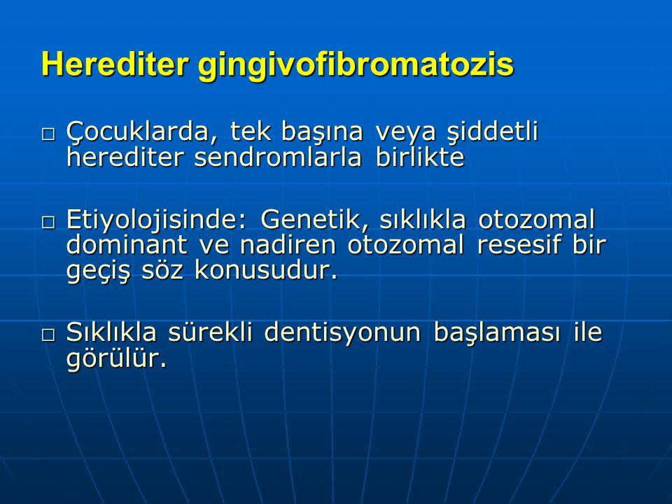 Herediter gingivofibromatozis