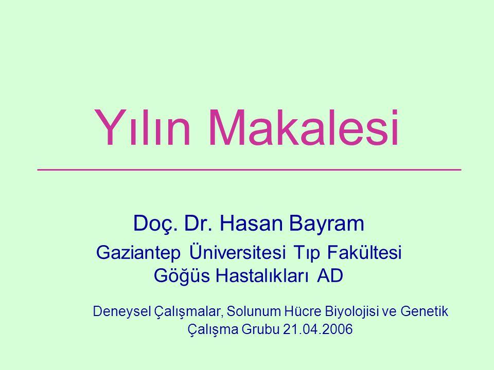 Yılın Makalesi Doç. Dr. Hasan Bayram
