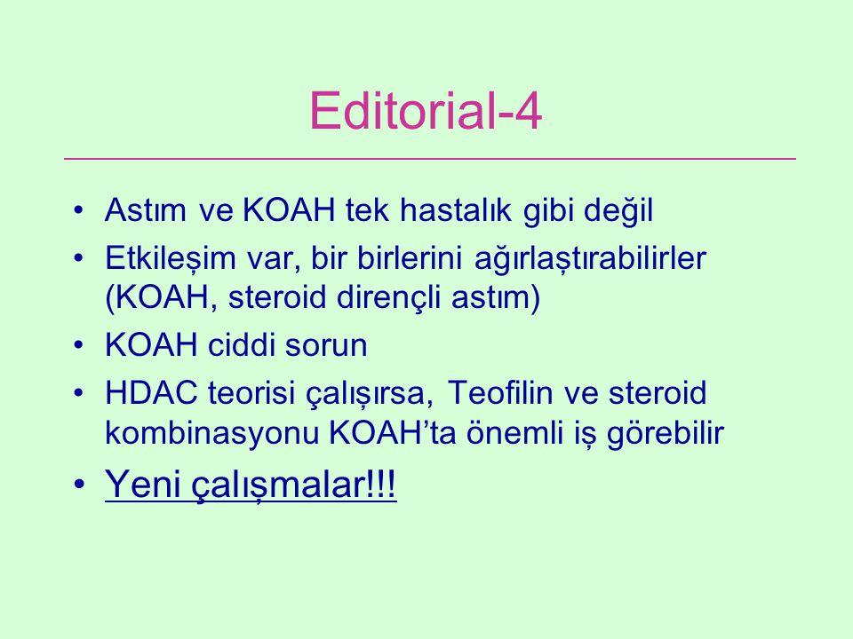 Editorial-4 Yeni çalışmalar!!! Astım ve KOAH tek hastalık gibi değil