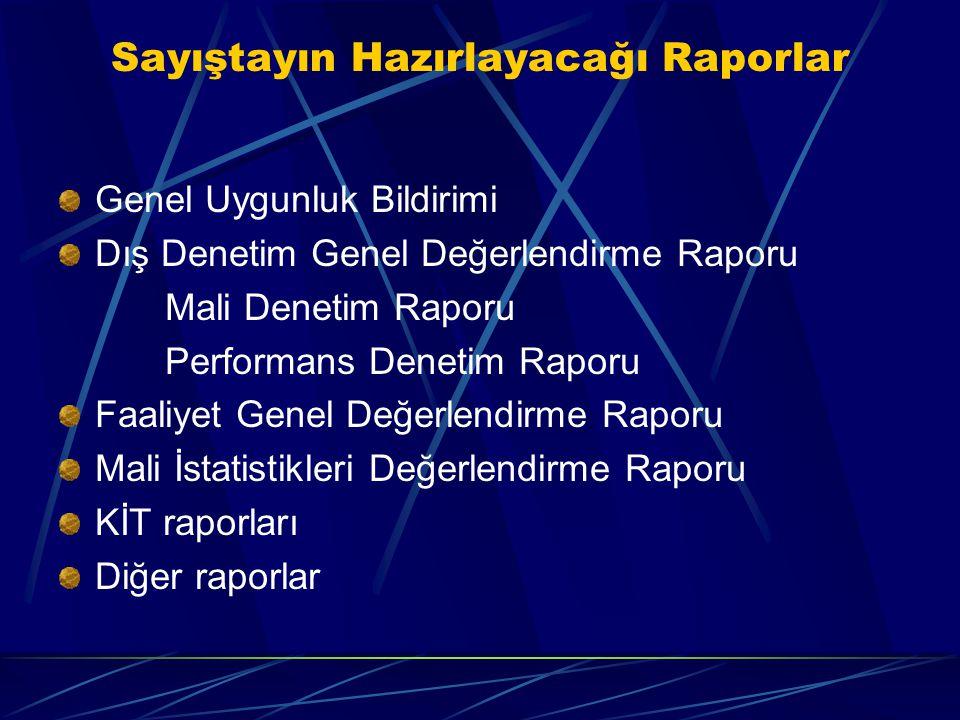 Sayıştayın Hazırlayacağı Raporlar