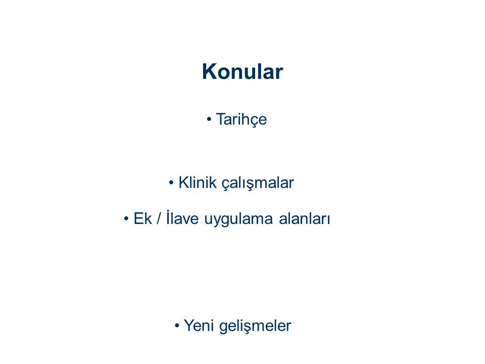 • Ek / İlave uygulama alanları