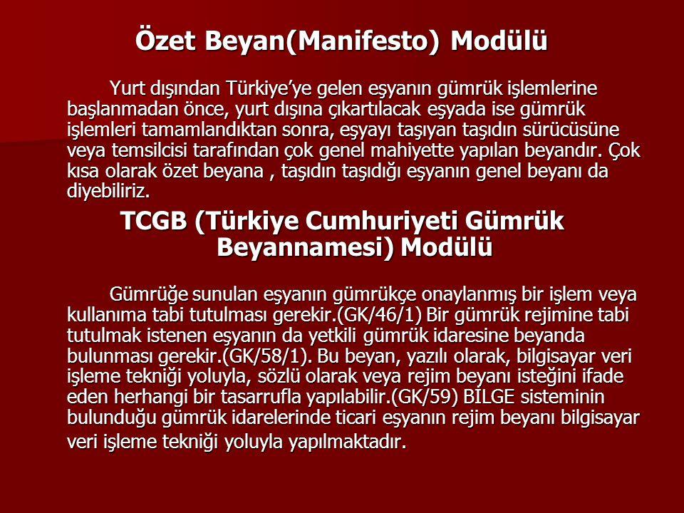 TCGB (Türkiye Cumhuriyeti Gümrük Beyannamesi) Modülü