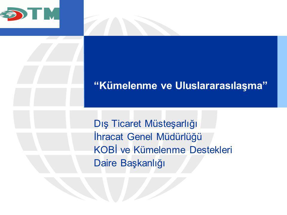 Kümelenme ve Uluslararasılaşma