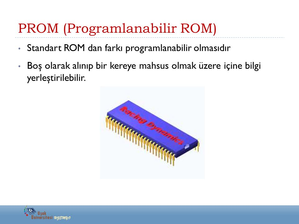 PROM (Programlanabilir ROM)