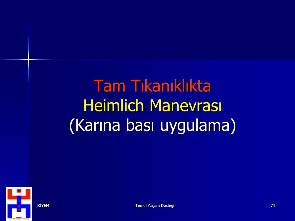 Tam Tıkanıklıkta Heimlich Manevrası (Karına bası uygulama)