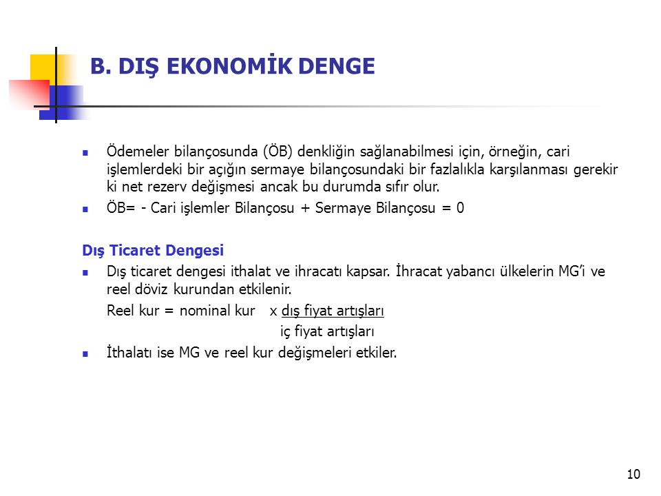 B. DIŞ EKONOMİK DENGE