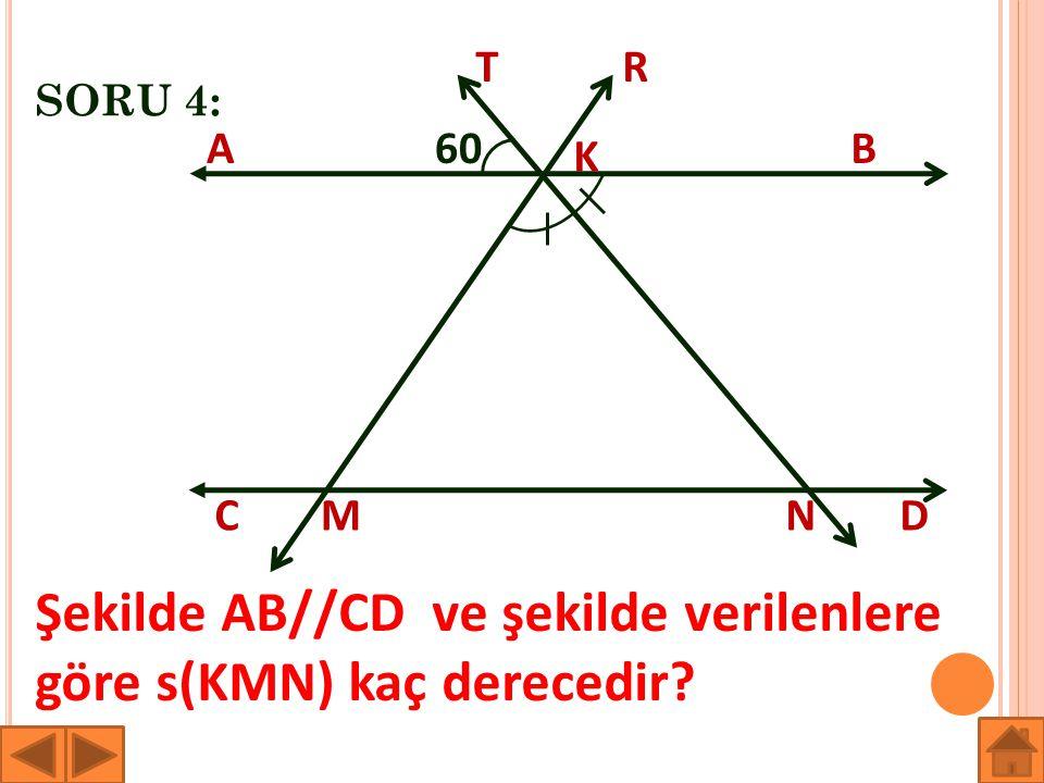 Şekilde AB//CD ve şekilde verilenlere göre s(KMN) kaç derecedir