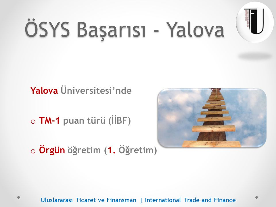 ÖSYS Başarısı - Yalova Yalova Üniversitesi'nde TM-1 puan türü (İİBF)