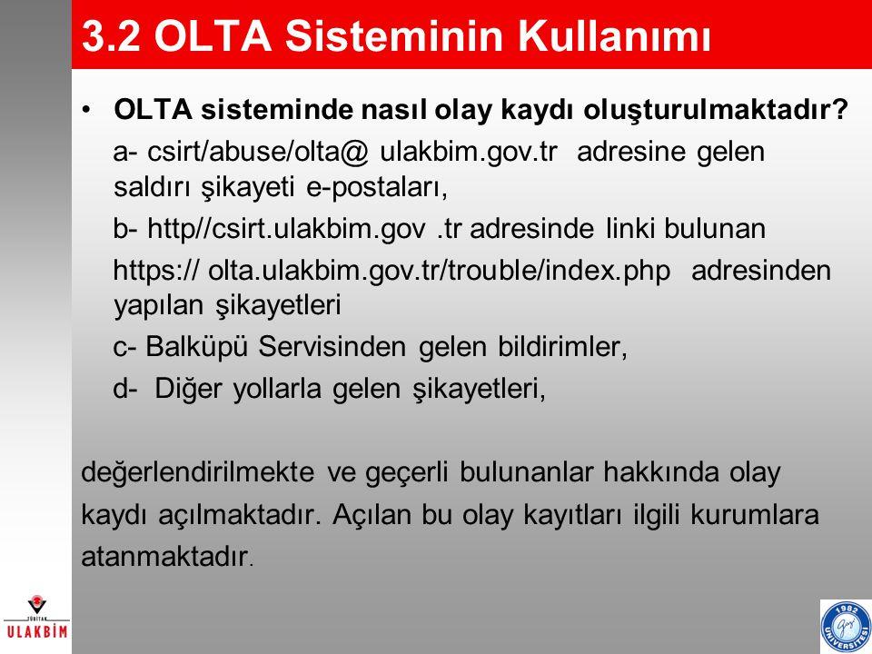 3.2 OLTA Sisteminin Kullanımı