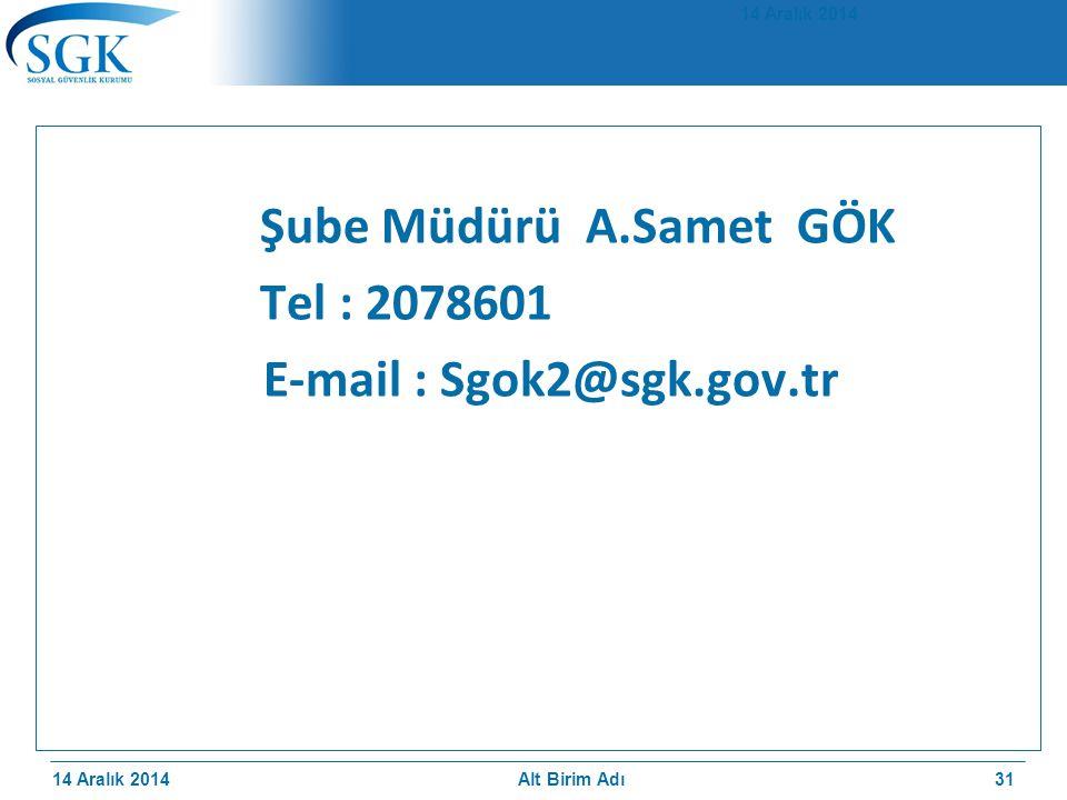 E-mail : Sgok2@sgk.gov.tr