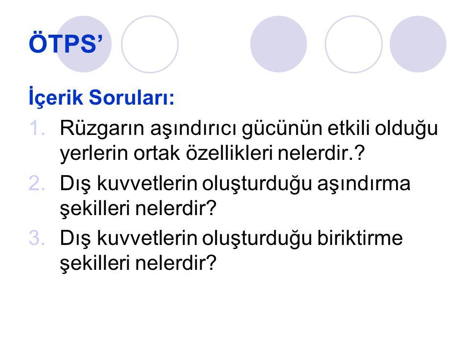 ÖTPS' İçerik Soruları: