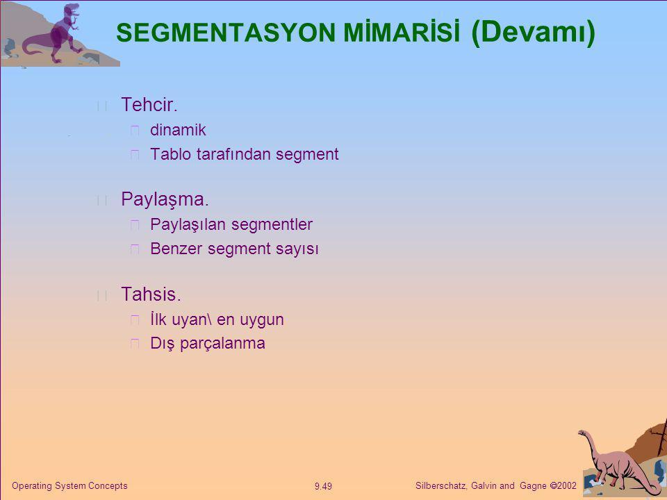 SEGMENTASYON MİMARİSİ (Devamı)