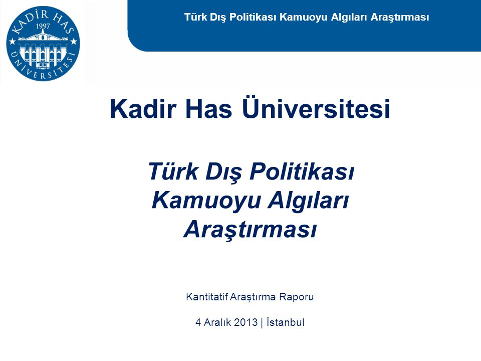 Kadir Has Üniversitesi Türk Dış Politikası