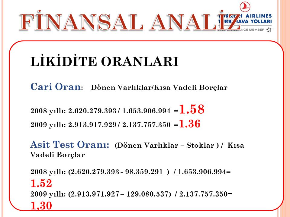 FİNANSAL ANALİZ LİKİDİTE ORANLARI