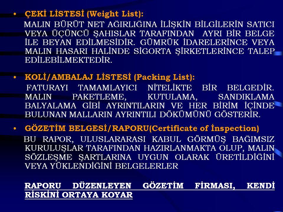 ÇEKİ LİSTESİ (Weight List):