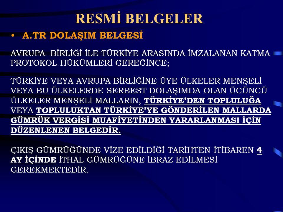 RESMİ BELGELER A.TR DOLAŞIM BELGESİ