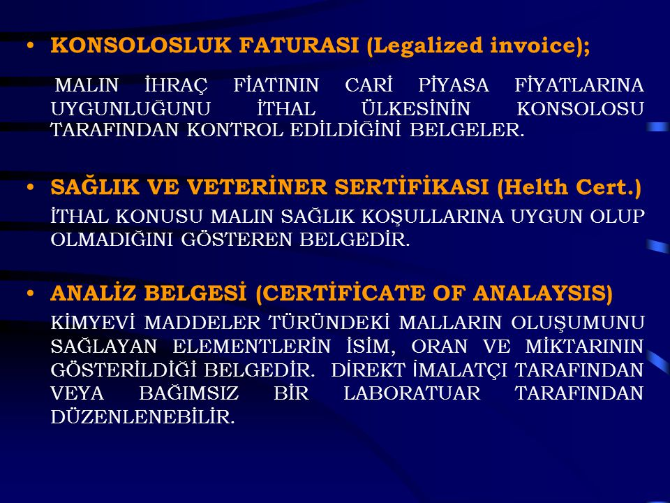 KONSOLOSLUK FATURASI (Legalized invoice);