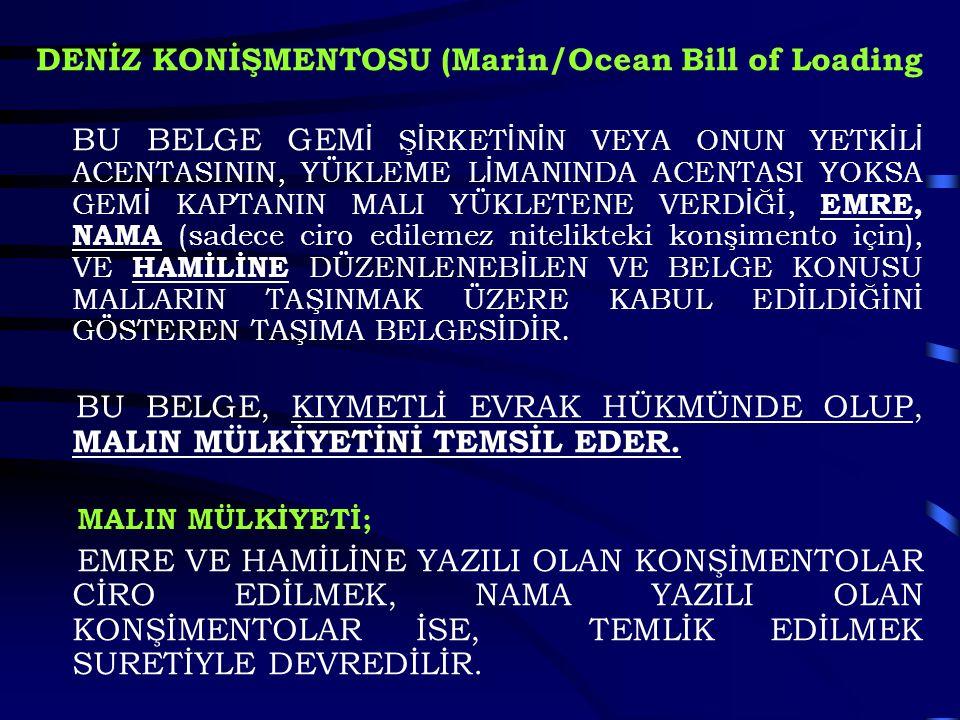 DENİZ KONİŞMENTOSU (Marin/Ocean Bill of Loading