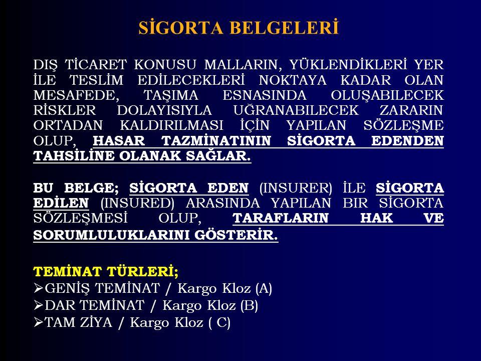 SİGORTA BELGELERİ