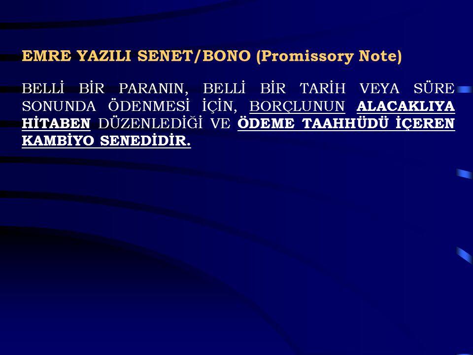 EMRE YAZILI SENET/BONO (Promissory Note)