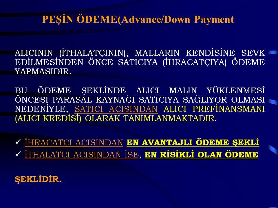 PEŞİN ÖDEME(Advance/Down Payment