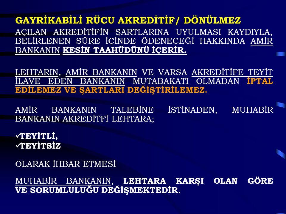 GAYRİKABİLİ RÜCU AKREDİTİF/ DÖNÜLMEZ
