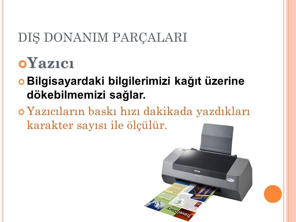 Yazıcı DIŞ DONANIM PARÇALARI