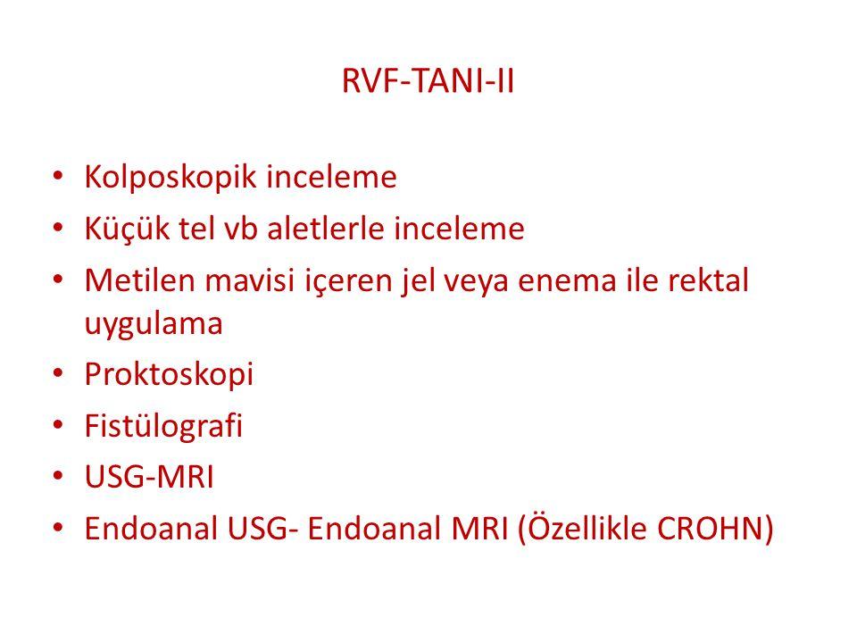 RVF-TANI-II Kolposkopik inceleme Küçük tel vb aletlerle inceleme