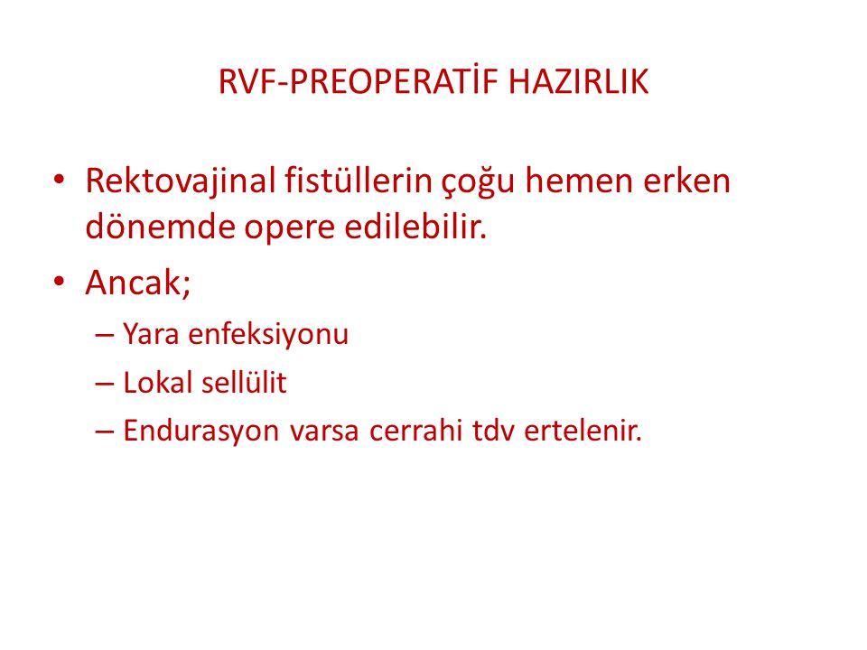 RVF-PREOPERATİF HAZIRLIK