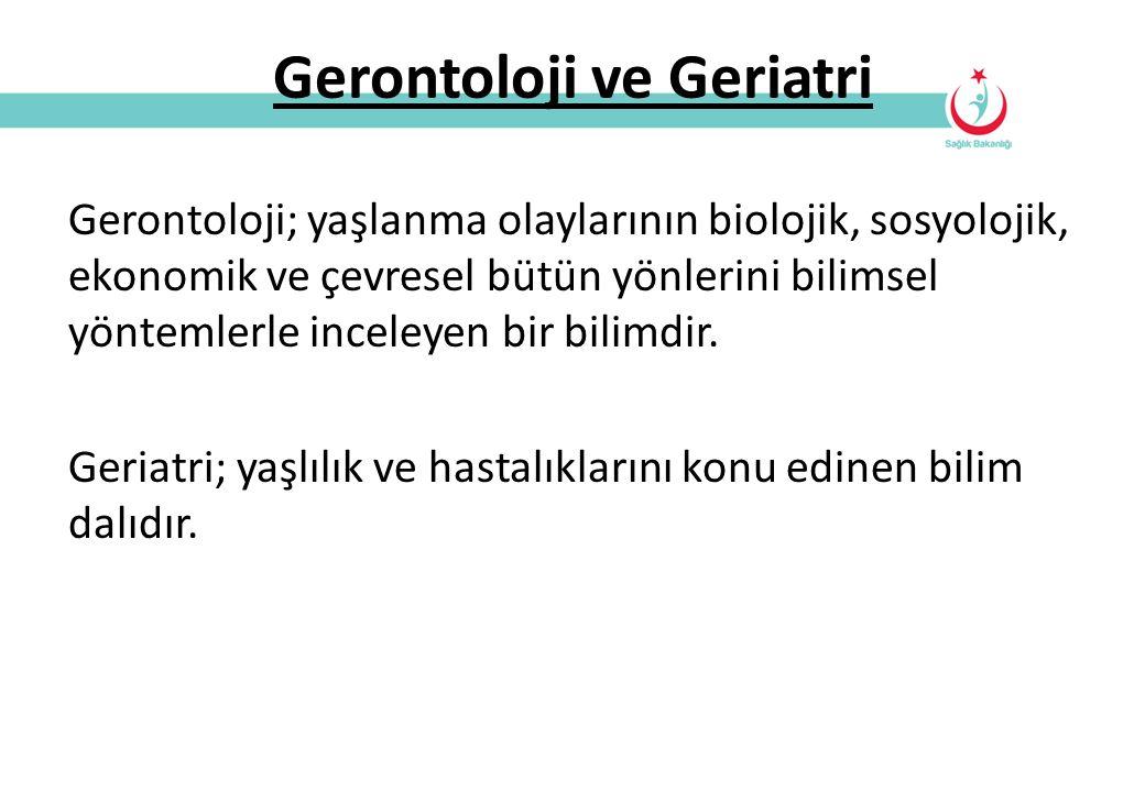 Gerontoloji ve Geriatri