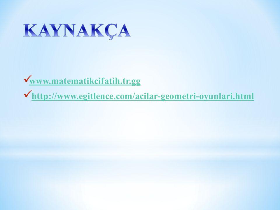 KAYNAKÇA www.matematikcifatih.tr.gg