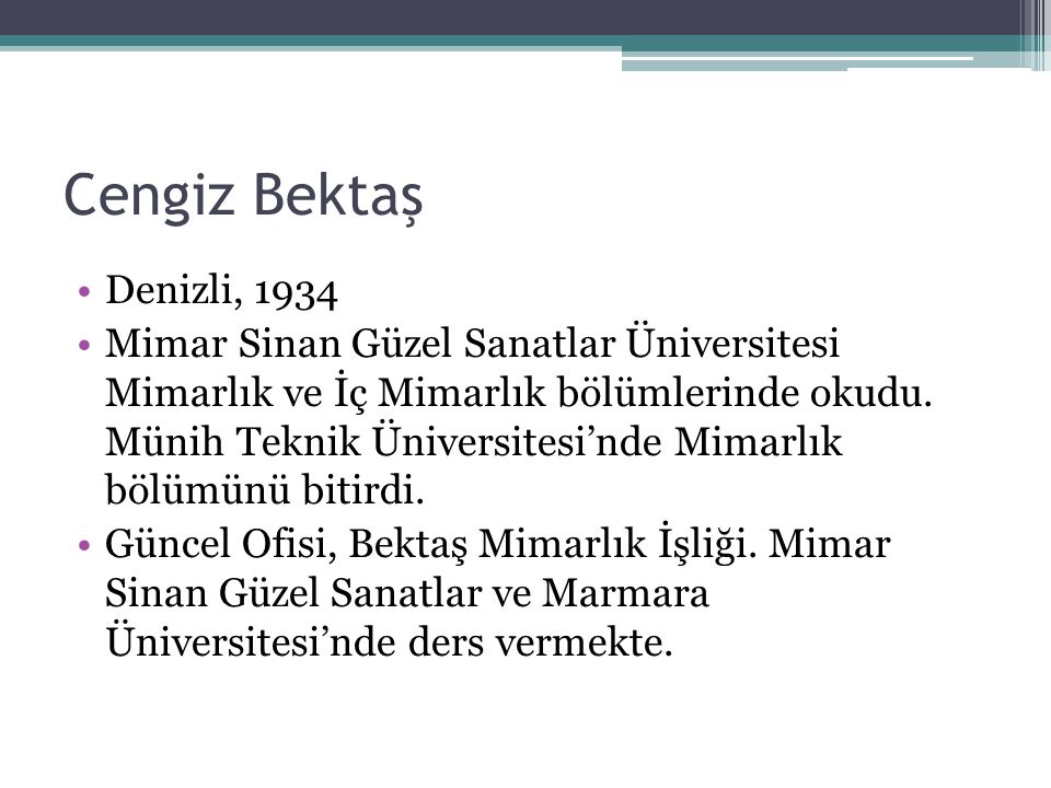 Cengiz Bektaş Denizli, 1934.