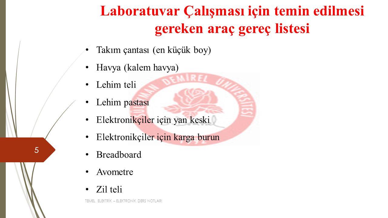 Laboratuvar Çalışması için temin edilmesi gereken araç gereç listesi
