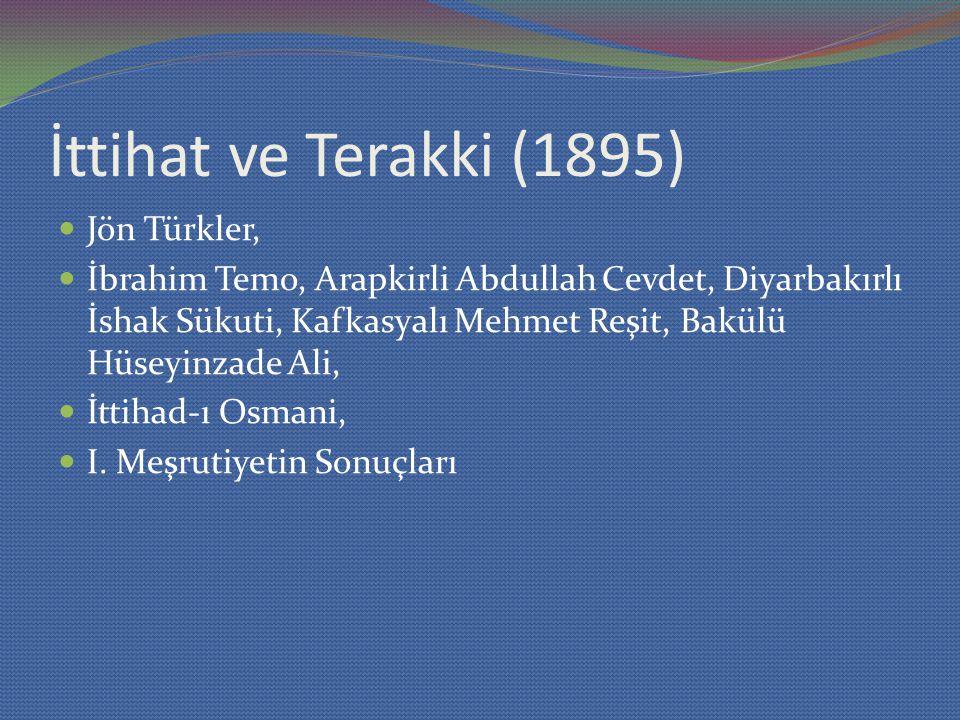 İttihat ve Terakki (1895) Jön Türkler,