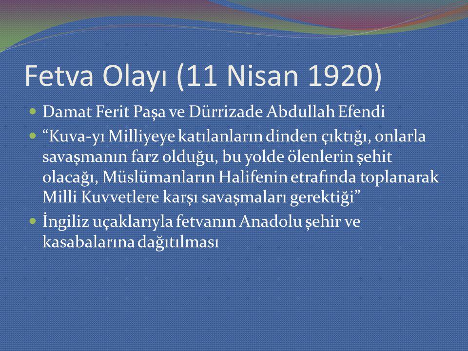 Fetva Olayı (11 Nisan 1920) Damat Ferit Paşa ve Dürrizade Abdullah Efendi.