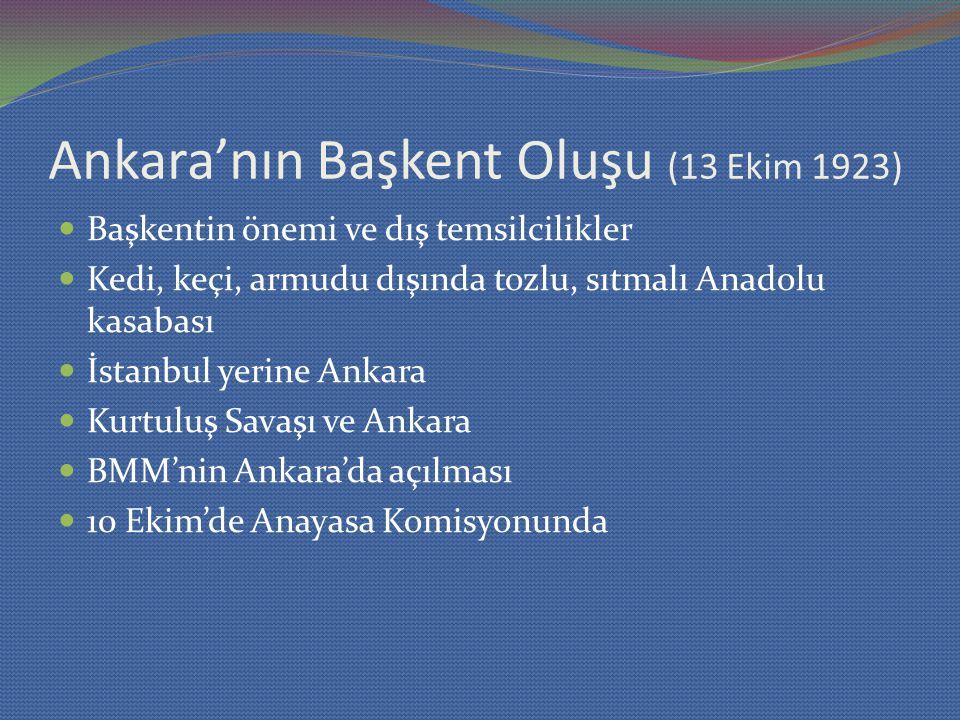 Ankara'nın Başkent Oluşu (13 Ekim 1923)
